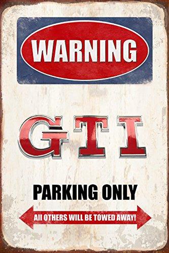 Warning GTI Parking only park schild tin sign schild aus blech garage