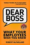 Dear Boss: What Your Employees Wish You Knew