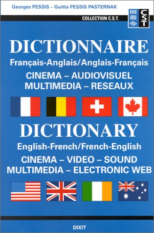 Dictionnaire français-anglais/anglais-français : Cinéma, audiovisuel, multimédia, réseaux