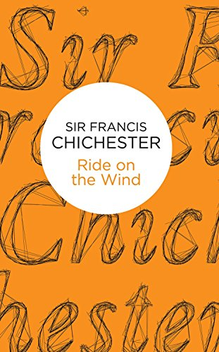 Ride on the Wind (English Edition) por Francis Chichester