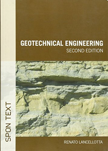Geotechnical Engineering, Second Edition (Spon Text)