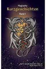 Schwarzer Drachen Magische Kurzgeschichten: Band 1 Broschiert
