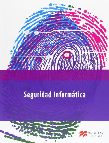 SEGURIDAD INFORMATICA (Informática) por Gema Escrivá Gascó