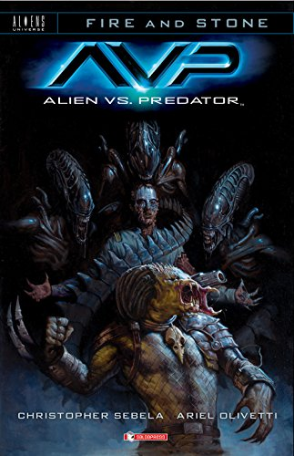 Christopher Sebela / Ariel Olivetti - Aliens Vs Predator - Fire & Stone (1 BOOKS)