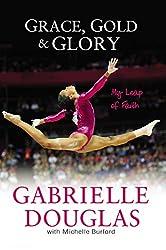 Grace Gold and Glory My Leap of Faith PB