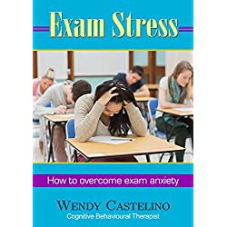 Exam Stress: How to overcome exam anxiety