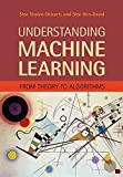 [(Understanding Machine Learning : From Theory to Algorithms)] [By (author) Shai Shalev-Shwartz ] published on (July, 2014)