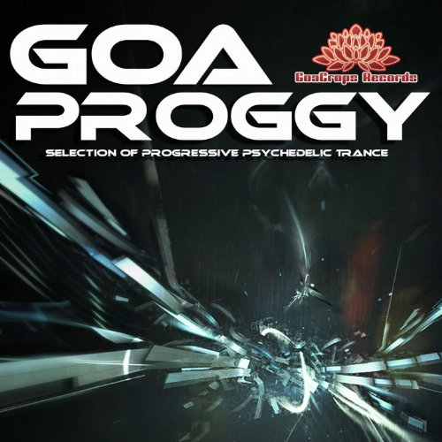 Goa Proggy (Progressive Psychedelic Trance)