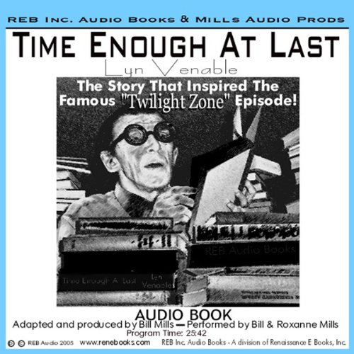 Time Enough at Last  Audiolibri