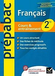 Français 2de - Prépabac Cours & entraînement: Cours, méthodes et exercices - Seconde