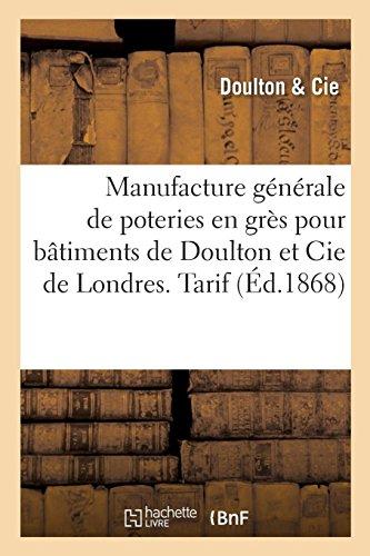 Manufacture générale de poteries en grès pour bâtiments de Doulton et Cie de Londres. Tarif par Doulton