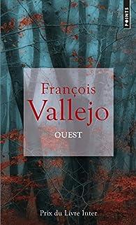 Ouest par François Vallejo