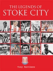 The Legends of Stoke City