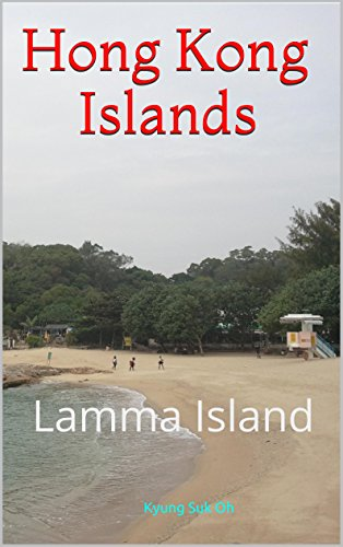 Hong Kong Islands: Lamma Island (English Edition) -