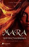 Mara und der Feuerbringer - Das Buch zum Film von Tommy Krappweis (5. März 2015) Taschenbuch