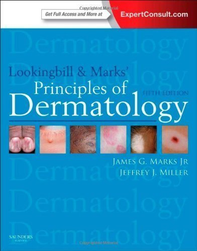 Lookingbill and Marks' Principles of Dermatology: Expert Consult Online and Print, 5e (PRINCIPLES OF DERMATOLOGY (LOOKINGBILL)) by Marks Jr. MD, James G. Published by Saunders 5th (fifth) edition (2013) Paperback