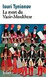 La Mort du Vazir-Moukhtar par Tynianov