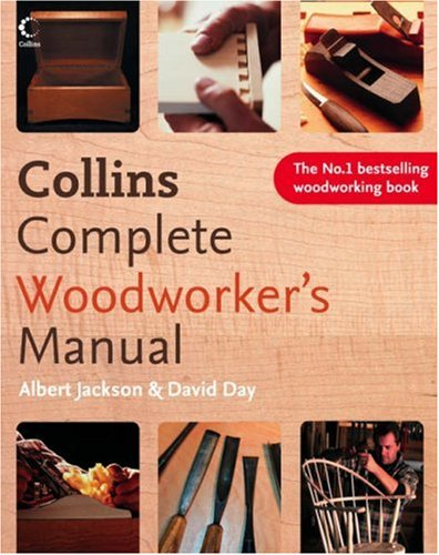 Collins Complete Woodworker's Manual