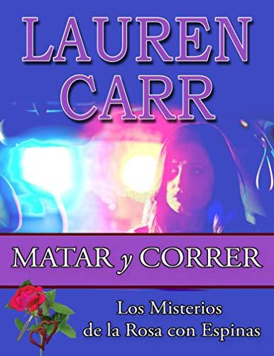 Matar y Correr por Lauren Carr