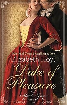 Duke of Pleasure by Elizabeth Hoyt (ebook)