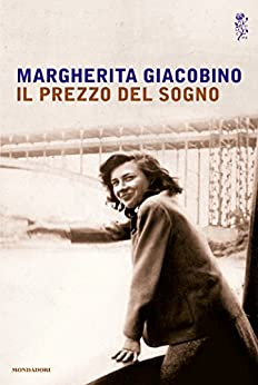 Il prezzo del sogno (Italian Edition)