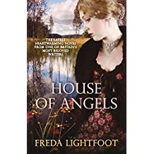 House of Angels by Freda Lightfoot (12-Apr-2010) Paperback