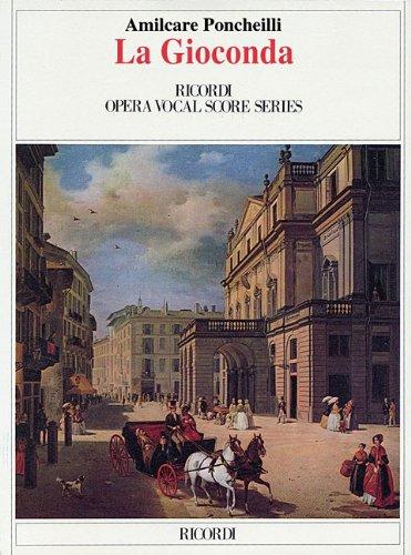 La Gioconda (Ricordi Opera Vocal Score)