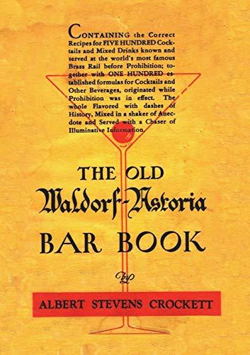 The Old Waldorf Astoria Bar Book 1935 Reprint Astoria Cocktail