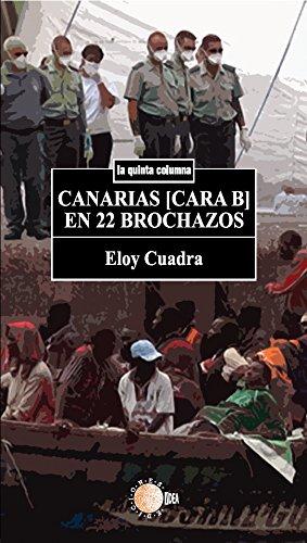 Canarias [cara b] en 22 brochazos (La quinta columna) por Eloy Cuadra Pedrini