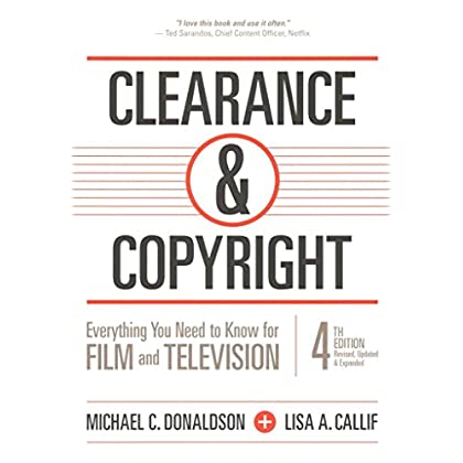[(Clearance & Copyright : Everything You Need to Know for Film and Television)] [By (author) Michael C. Donaldson ] published on (January, 2015)