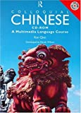 Colloquial Chinese CD-ROM: A Multimedia Language Course
