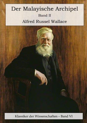 Buchseite und Rezensionen zu 'Der Malayische Archipel. Die Heimat des Orang-Utan und des Paradiesvogels. Band 2.' von Alfred Russel Wallace