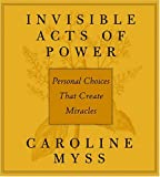 Invisible Acts of Power