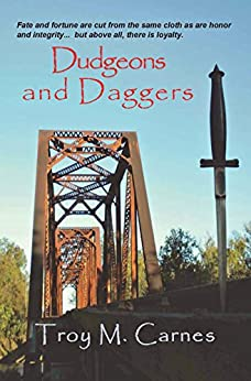 Dudgeons and Daggers by [Carnes, Troy M.]