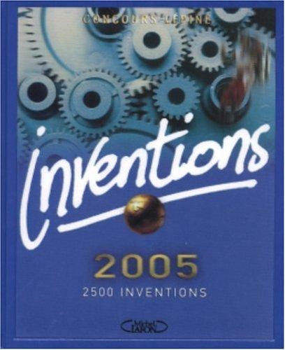 Inventions 2005 : Concours Lépine