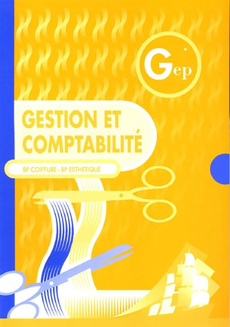 Gestion et comptabilité BP Coiffure-BP Esthétique : Enoncé par Didier Meyer