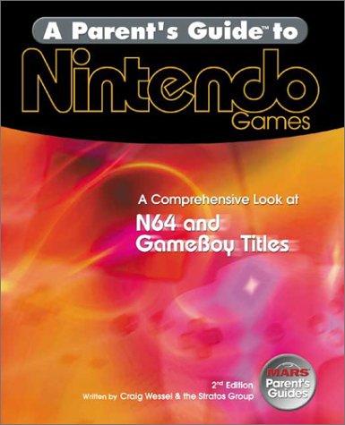 A Parent's Guide to Nintendo Games (Parent's Guides)