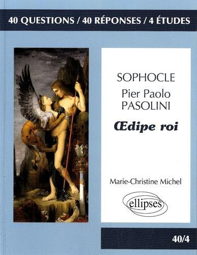 40/4 Oedipe Roi Sophocle et Pasolini Bac L 2016-2017