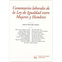 Comentarios laborales de la Ley de Igualdad entre Mujeres y Hombres
