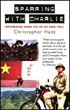 Front cover for the book Sparring with Charlie by Christopher Hunt