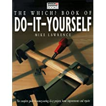 """""""Which?"""" Book of Do-it-yourself (""""Which?"""" Guides)"""