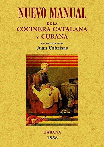 NUEVO MANUAL DE COCINERA CATALANA Y CUBA