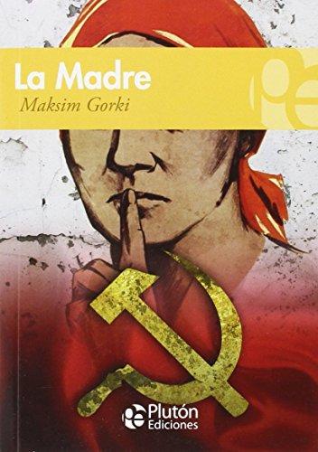 LA MADRE (COLECCION GRANDES CLASICOS)