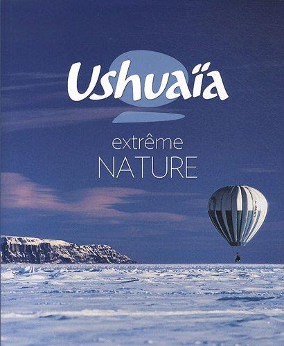 Ushuaia Nature Extrême