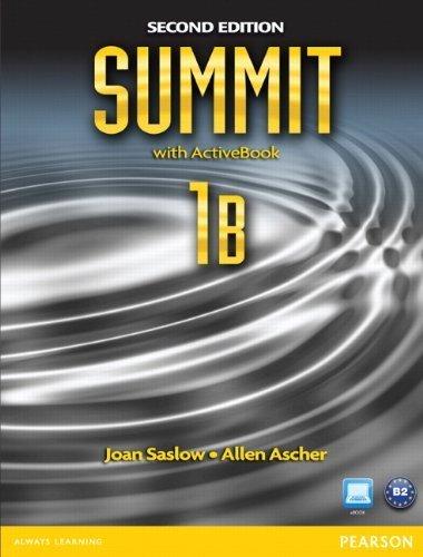 Summit 1B Split: Student Book with ActiveBook and Workbook 2nd edition by Saslow, Joan, Ascher, Allen (2012) Paperback