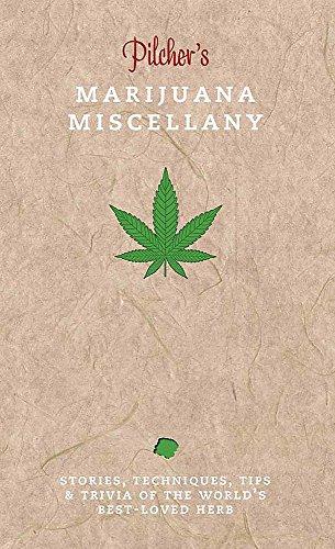 Pilcher's Marijuana Miscellany Cover Image