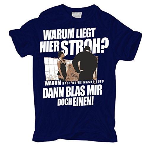 Männer und Herren T-Shirt Warum liegt hier Stroh? (mit Rückendruck) Dunkelblau