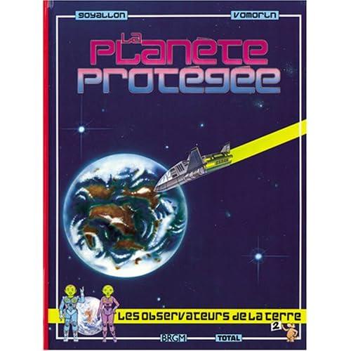 La Planète protégée