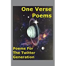 One Verse Poems - Poems For The Twitter Generation