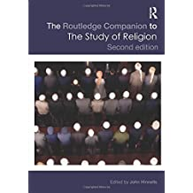 The Routledge Companion to the Study of Religion (Routledge Companions (Paperback))